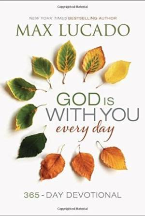 God is with you every day devo
