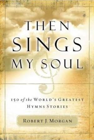 Then Sings My Soul devo
