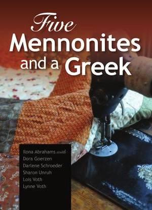 5 mennonites and a greek