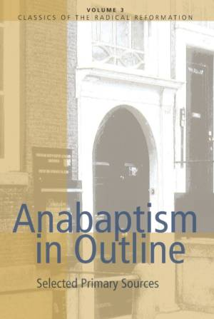 anabaptist in outline