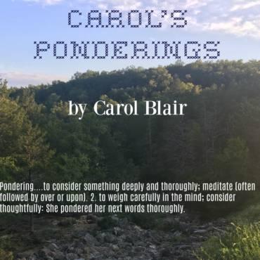 Carol's Ponderings #1
